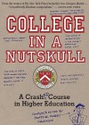 College in a Nutskull: A Crash Ed Course in Higher Education - Anders Henriksson