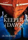 The Keeper of Dawn - J.B. Hickman, Melissa Hickman