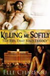 Killing Me Softly - Elle Chardou