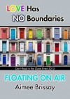 Floating On Air - Aimee Brissay