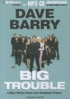 Big Trouble - Dave Barry, Dick Hill