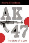 AK47 - Michael Hodges