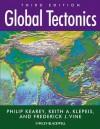 Global Tectonics - Philip Kearey, Keith A. Klepeis, Frederick J. Vine