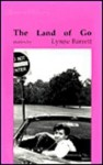 The Land of Go - Lynne Barrett