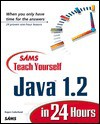 Teach Yourself Java 1.2 in 24 Hours - Rogers Cadenhead