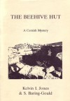 The Beehive Hut: A Cornish Mystery - Sabine Baring-Gould, Kelvin I. Jones