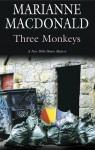 Three Monkeys (A Dido Hoare Mystery #7) - Marianne Macdonald
