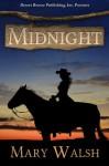 Midnight - Mary Walsh