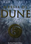 Messia di Dune (Il Ciclo di Dune, #2) - Frank Herbert, Giampaolo Cossato, Sandro Sandrelli