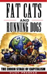 Fat Cats and Running Dogs: The Enron Stage of Capitalism - Vijay Prashad