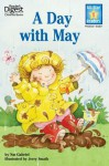 A Day With May (Reader's Digest) (All-Star Readers): with audio recording - Nat Gabriel, Jerry Smath
