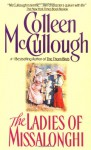 Ladies of Missalonghi - Colleen McCullough