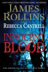 Innocent Blood (The Order of the Sanguines #2) - James Rollins, Rebecca Cantrell