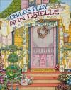 Child�s Play Featuring Ann Estelle: A Paper Doll Book - Mary Engelbreit