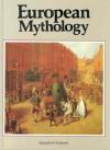 European Mythology (Library of the World's Myths and Legends) - Jacqueline Simpson