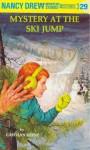 The Mystery at the Ski Jump (Nancy Drew, #29) - Carolyn Keene