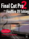 Final Cut Pro 2 for FireWire DV Editing - Charles Roberts
