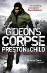 Gideon's Corpse. Douglas Preston, Lincoln Child - Douglas Preston