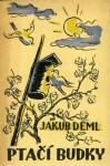 Ptačí budky - Jakub Deml