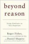 Beyond Reason - Roger Fisher, Daniel Shapiro