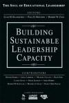 Building Sustainable Leadership Capacity - Paul D. Houston, Robert Cole, Paul Houston