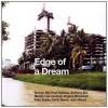 Edge of a Dream - Simryn Gill, Paul Halliday, Anthony Iles, Mandy Lee Jandrell, Virginia Nimarkoh, Kate Soper, David Spero, John Wood