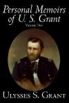 Personal Memoirs, Vol. 2 - Ulysses S. Grant