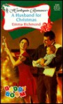 A Husband for Christmas - Emma Richmond
