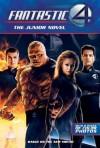 Fantastic Four: The Junior Novel - Stephen D. Sullivan, Mark Frost, Simon Kinberg