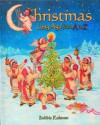 Christmas Long Ago from A to Z - Bobbie Kalman