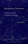 Disciplinary Discourses: Social Interactions in Academic Writing - Ken Hyland