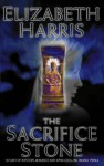The Sacrifice Stone - Elizabeth Harris
