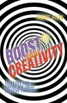Boost Your Creativity: Exercises and Advice For Great Creative Thinking - Robert Allen