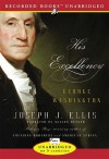 His Excellency: George Washington (Audio) - Joseph J. Ellis