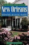 The National Trust Guide to New Orleans - Roulhac Toledano, National Trust for Historic Preservation