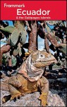 Frommer's Ecuador and the Galapagos Islands - Eliot Greenspan