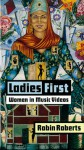 Ladies First: Women in Music Videos - Robin Roberts