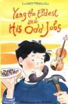 Yang the Eldest and His Odd Jobs - Lensey Namioka