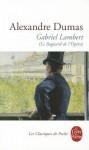 Gabriel Lambert - Anne-Marie Callet-Bianco, Alexandre Dumas