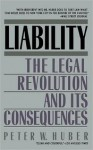 Liability - Peter W. Huber