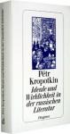 Ideale und Wirklichkeit in der russischen Literatur - Pyotr Kropotkin, Peter Urban, B. Ebenstein