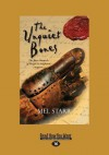 The Unquiet Bones: The First Chronicle of Hugh de Singleton, Surgeon (Large Print 16pt) - Mel Starr