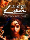 Into The Lair - Caitlyn Willows