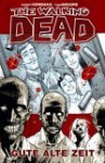 Gute alte Zeit (The Walking Dead, #1) - Robert Kirkman, Tony Moore