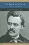 The Will to Power - Friedrich Nietzsche, David Taffel, Anthony M.. Ludovici