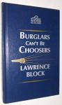 Burglars Can't Be Choosers A Bernie Rhodenbarr Mystery - Lawrence Block
