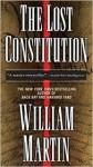 The Lost Constitution - William Martin