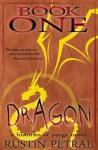 Dragon - Rustin Petrae