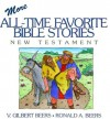 More All-Time Favorite Bible Stories: New Testament - V. Gilbert Beers, Ronald A. Beers, Daniel J. Hochstatter