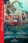 Mistletoe and Menage - Elizabeth Raines, Cheryl Brooks, Mellanie Szereto, Bethany Michaels, Niki Hayes